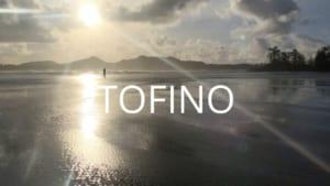 Tofino – BC