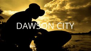 Dawson City – Yukon