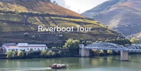 Douro Valley – Riverboat Tour