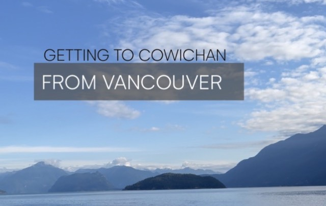 Cowichan Valley – Getting There